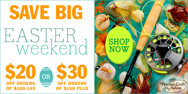 Save Big Easter Weekend, until Tuesday. Take $20 Off Your Order of $100-149 -- OR -- Take $30 Off When You Spend $150 Plus